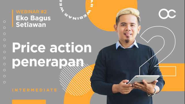 [BAHASA INDONESIA] Webinar 2 - Price action penerapan   Forex Trading