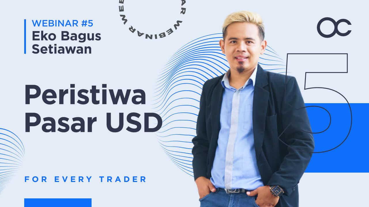 [BAHASA INDONESIA] Webinar 5 - Peristiwa Pasar USD   Forex Trading