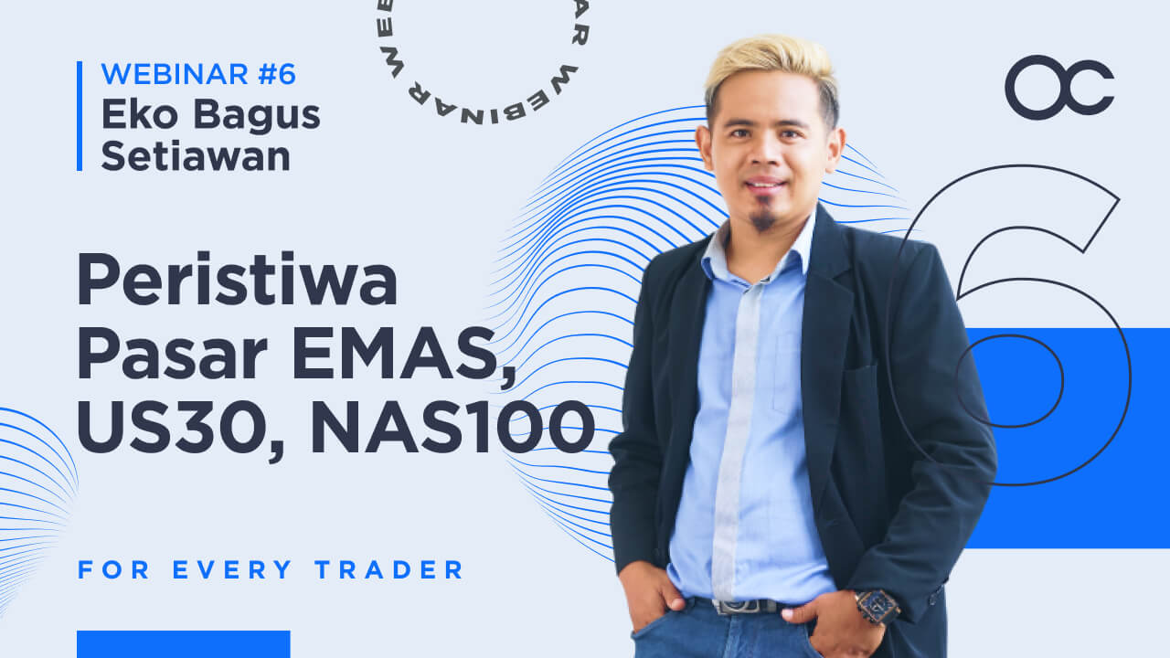 [BAHASA INDONESIA] Webinar 6 - Peristiwa Pasar EMAS, US30, NAS100   Forex Trading